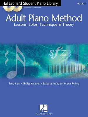 Adult Piano Method By Kreader, Barbara/ Kern, Fred/ Keveren, Phillip/ Rejino, Mona