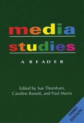 Media Studies By Thornham, Sue (EDT)/ Bassett, Caroline (EDT)/ Marris, Paul (EDT)